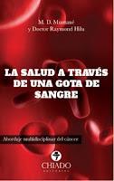 https://www.chiadoeditorial.es/libreria/la-salud-a-traves-de-una-gota-de-sangre-abordaje-multidisciplinar-del-cancer