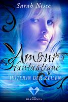 https://ruby-celtic-testet.blogspot.de/2017/07/amour-fantastique-hueterin-der-zeilen-von-Sarah-Nisse.html