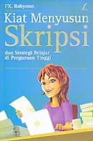 AJIBAYUSTORE  Judul Buku : Kiat Menyusun Skripsi dan Strategi Belajar di Perguruan Tinggi