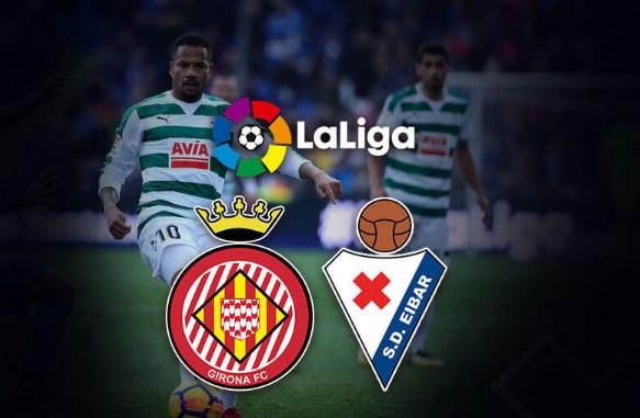 Prediksi Girona vs Eibar 6 Oktober 2018 La Liga Spanyol Pukul 18.00 WIB