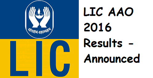 LIC AAO 2016 Results & Cutoff Marks - Declared