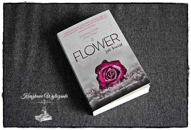 """Niezwykle irytująca """"Flower. Jak kwiat'"""" Elizabeth Craft, Shea Olsen"""