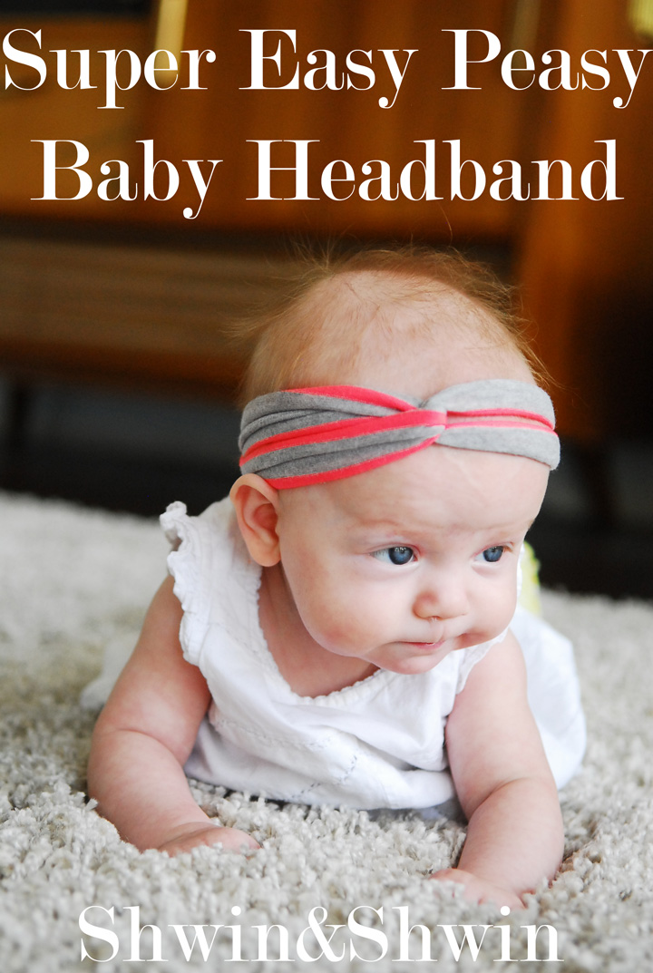 Super Easy Peasy Baby Headband Shwin And Shwin