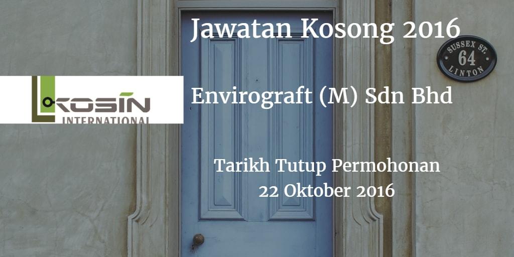 Jawatan Kosong Envirograft (M) Sdn Bhd 22 Oktober 2016
