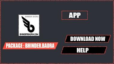 HELP OF BHINDER BADRA APP
