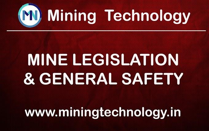 DMNG  MINE LEGISLATION & GENERAL SAFETY