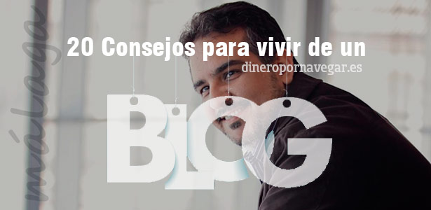 Consejos para vivir de un blog
