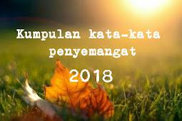 Kumpulan kata-kata penyemangat untuk memotivasi terbaru dan terlengkap 2019