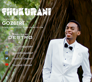 Goodluck Gozbert - Shukurani