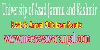 University of Azad Jammu and Kashmir B.A/B.Sc Annual 2016 Exam Results