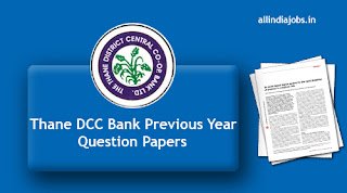 Thane DCC Bank Previous Year Question Papers