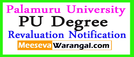 Palamuru University Degree 2nd Sem Revaluation Notification 2017