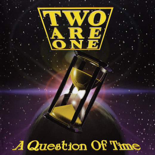 TWO ARE ONE - A Question Of Time [digitally remastered +2] (2018) full