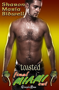 Toasted by Sharon Maria Bidwell