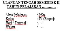 Soal UTS PKn Kelas 4 Semester 2