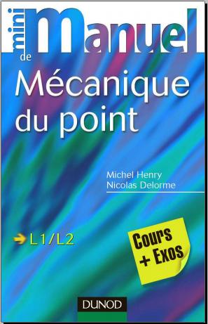 Livre : Mini Manuel de Mécanique du point, Cours et exercices corrigés PDF