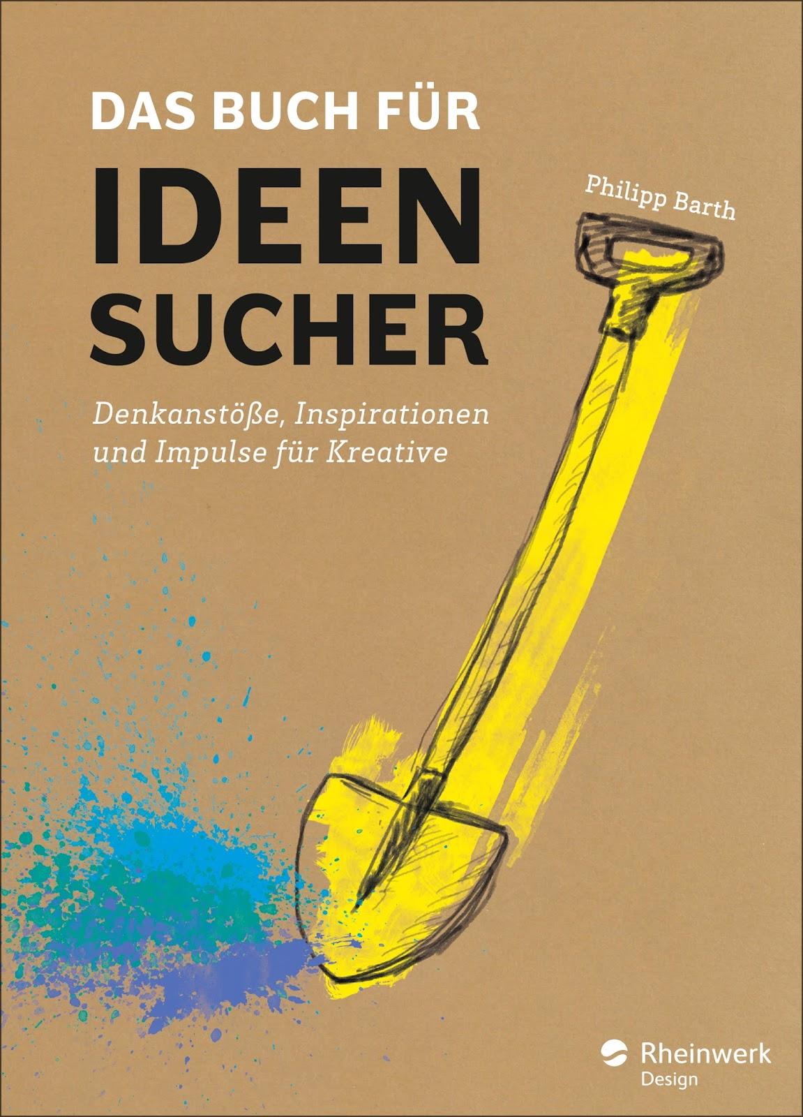 Das Buch für Ideensucher (Rezension) | Die Seilerseite.