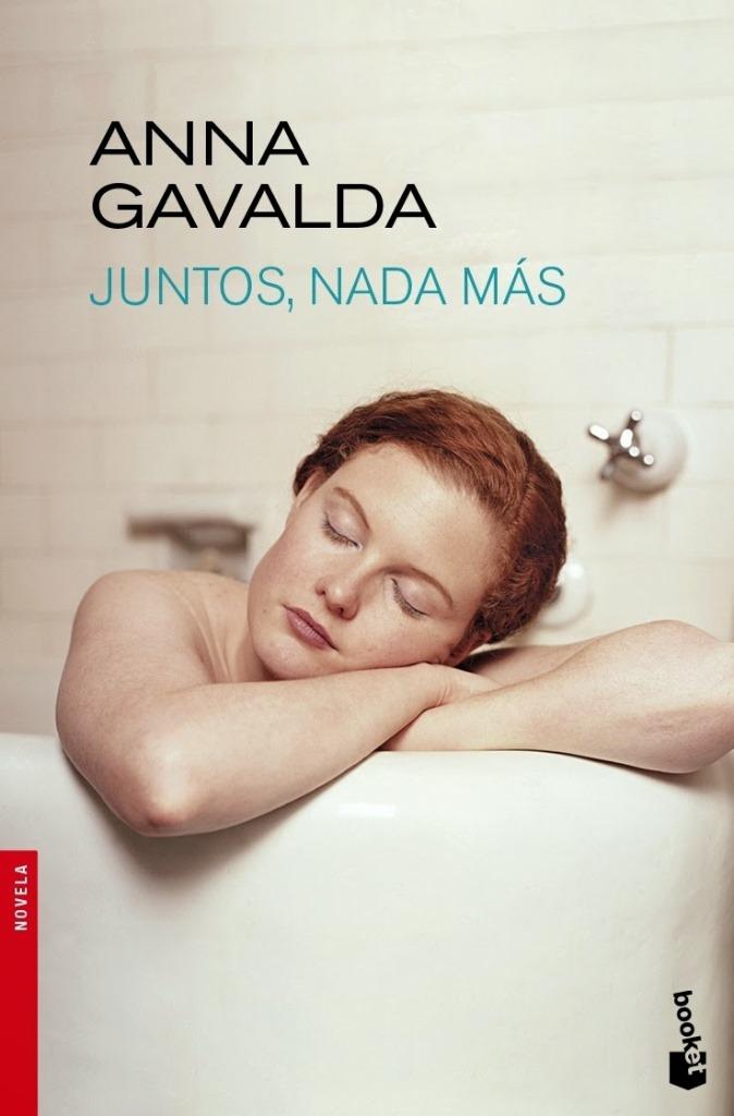 Juntos nada más – Anna Gavalda