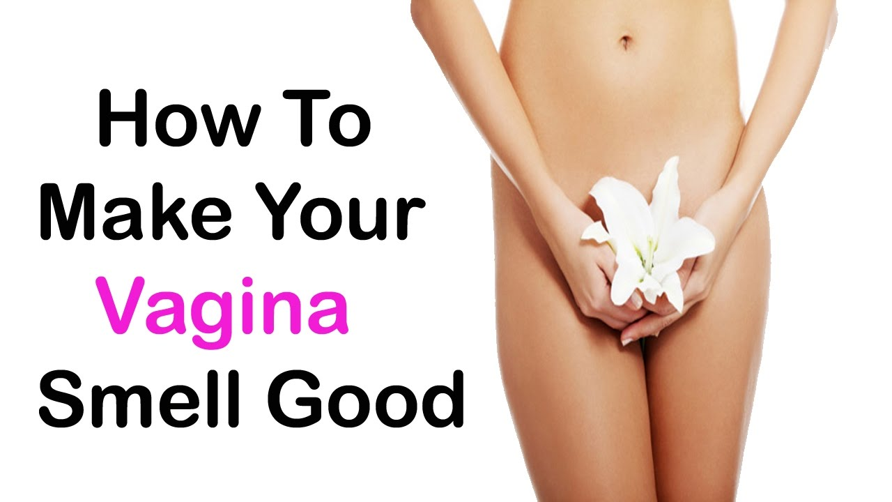 How To Make Your Vagina Smell And Taste Sweet-8669