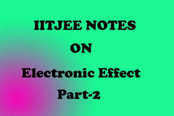 Electronic Effect Notes