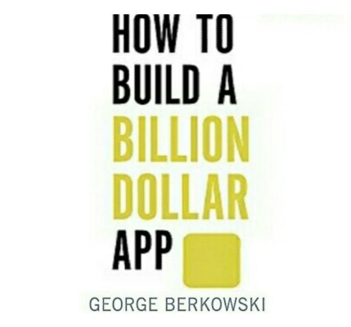 George Berkowski's Book: Beginner's Guide on How to Build a Successful Mobile App Business