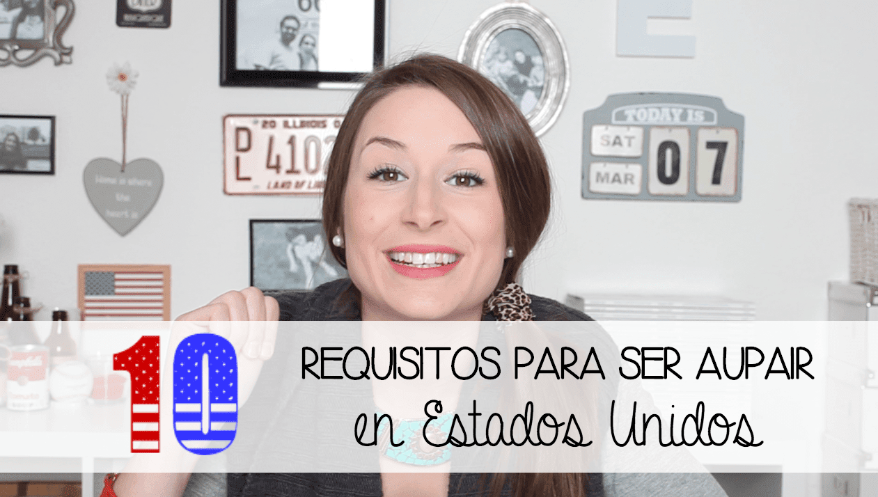 requisitos aupair estados unidos