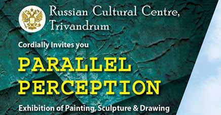 Invitation of the Group Exhibition 'Parallel Perception' at Russian Cultural Centre.
