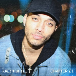 mp3, singer, songwriter, songs, kalin white, chapter 21, EP, itunes