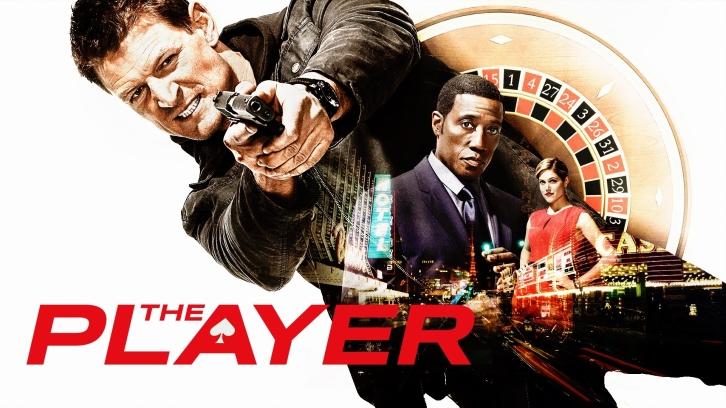 The Player - Season 1 - Episode Order Cut to 9 Episodes
