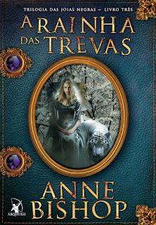 A Rainha das trevas, Anne Bishop