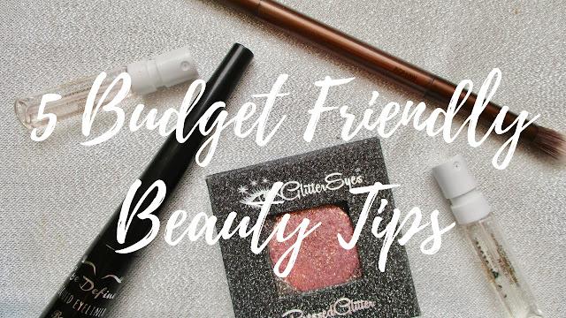 5 Budget Friendly Beauty Tips