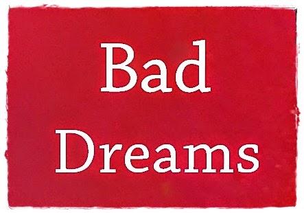 Dreams, Bad Dreams, Dream,