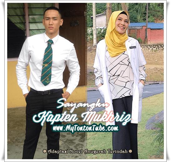 Drama Sayangku Kapten Mukhriz (2016) Akasia TV3 - Full Episode