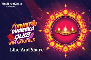 Diwali Dhamaka Free Goodies