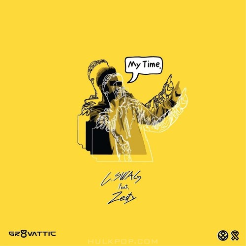 C.Swag – My Time – Single