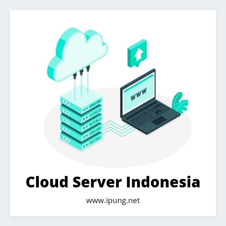 Cara Memilih Cloud Server Indonesia Terbaik