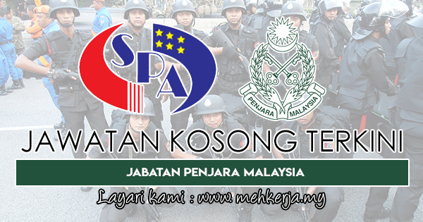 Jawatan Kosong Terkini 2019 di Jabatan Penjara Malaysia