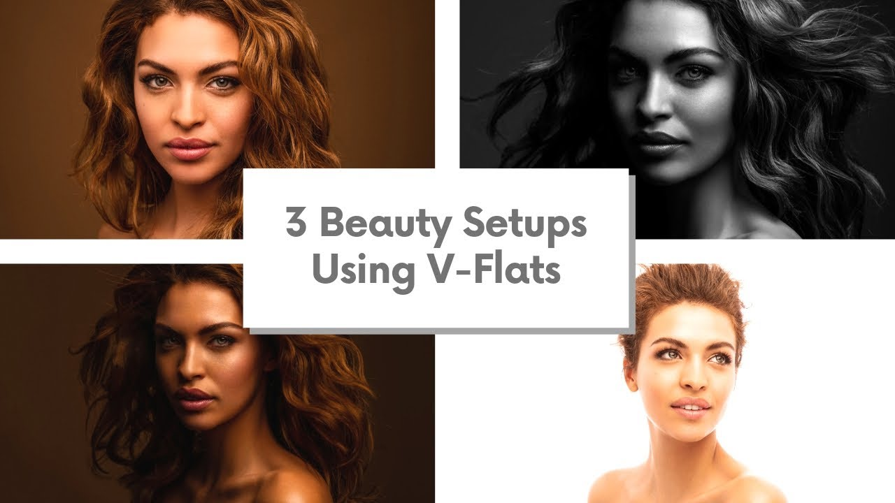 How to Create 3 Different Beauty Lighting Setups Using V-Flats