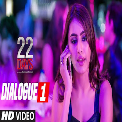 22 Days 2018 Movie Dialogues in Hindi !