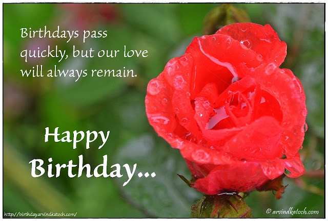 Rose Birthday Card, Image, Birthdays, pass, quickly, love, her,
