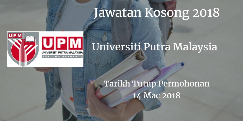 Jawatan Kosong UPM 14 Mac 2018