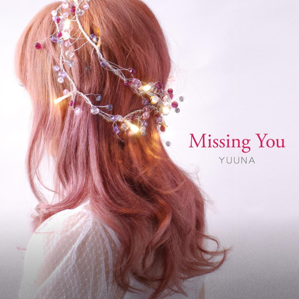 [Single] 優菜 – Missing You (2016.05.10/MP3/RAR)