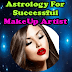 Astrology For Successful Makeup Artist