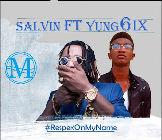 Download Respeck on my Name by Salvin & Young6ix [Refix]