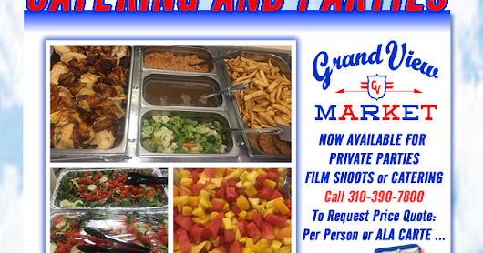 Catering and Parties #grandviewmarket