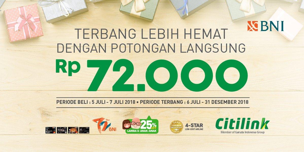 Citilink - Promo Potongan Langsung 72 Ribu Pakai Bank BNI (s.d 07 Juli 2018)