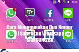 Cara Menggunakan Dua Nomor di Satu Akun Whatsapp SAMSUNG S8