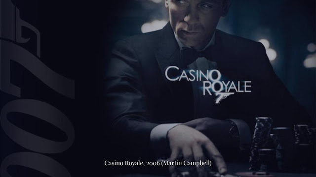 Casino Royale, 2006 (Martin Campbell)