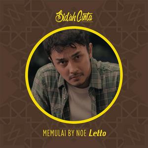 Noe Letto - Memulai