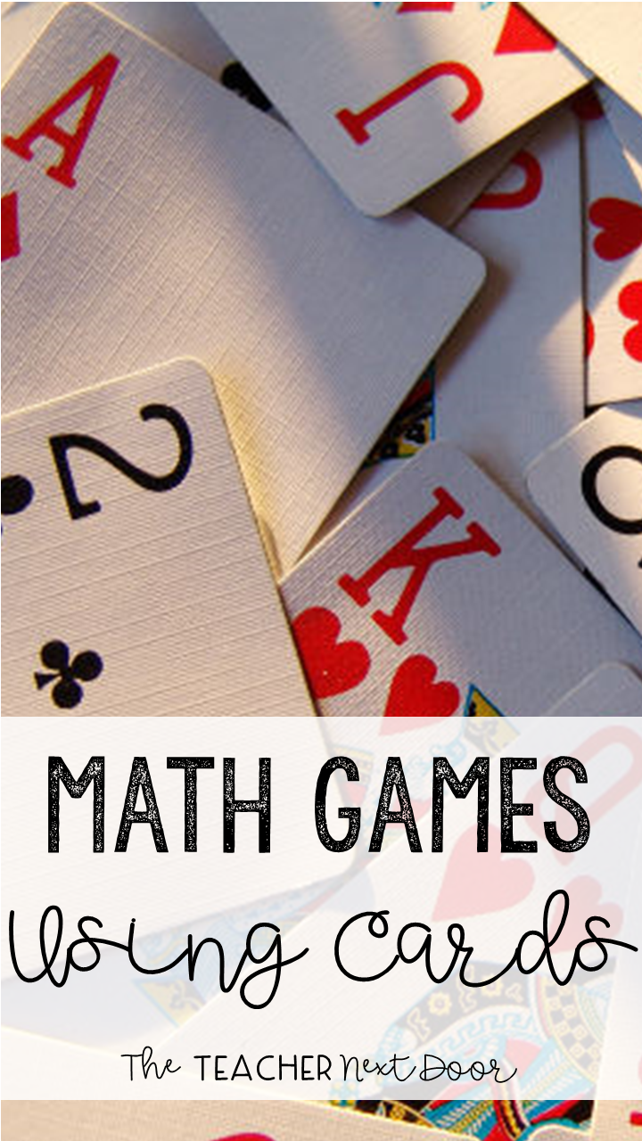 Upper Elementary Snapshots: 7 Math Games Using Playing Cards
